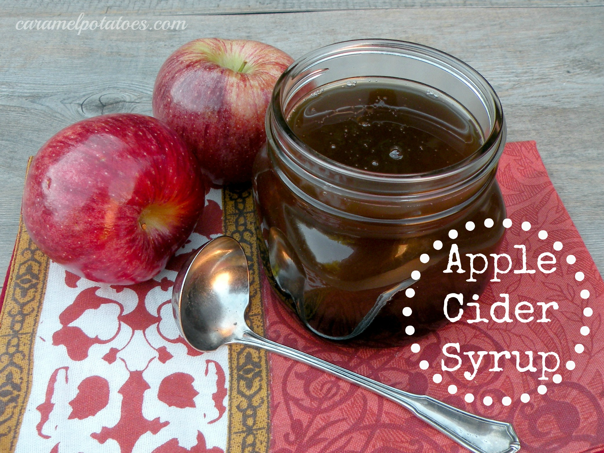 Caramel Potatoes » Apple Cider Syrup