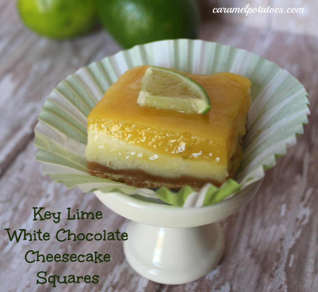 Caramel Potatoes » Key Lime-White Chocolate Cheesecake Squares