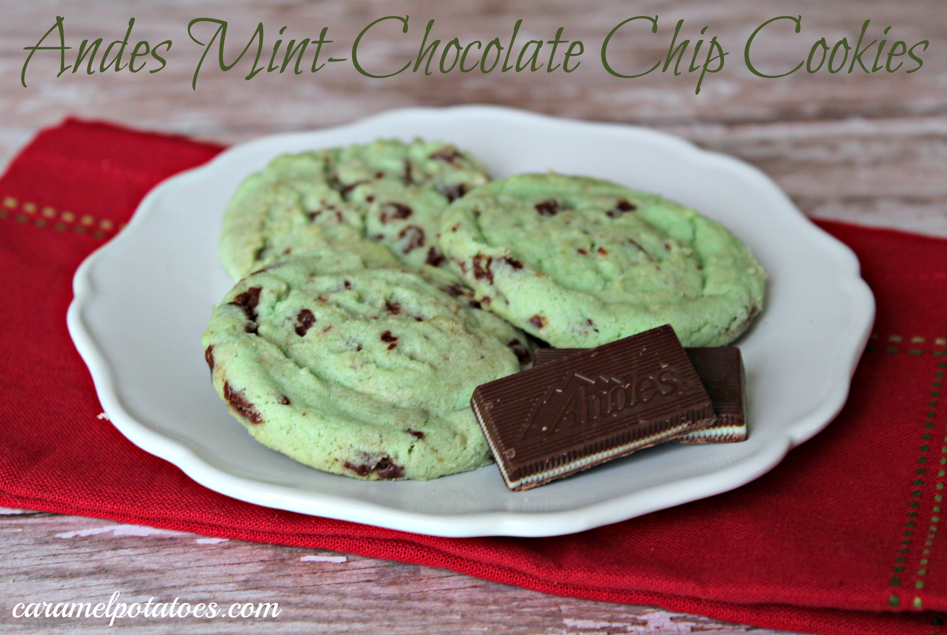 Caramel Potatoes » Andes Mint Chocolate Chip Cookies