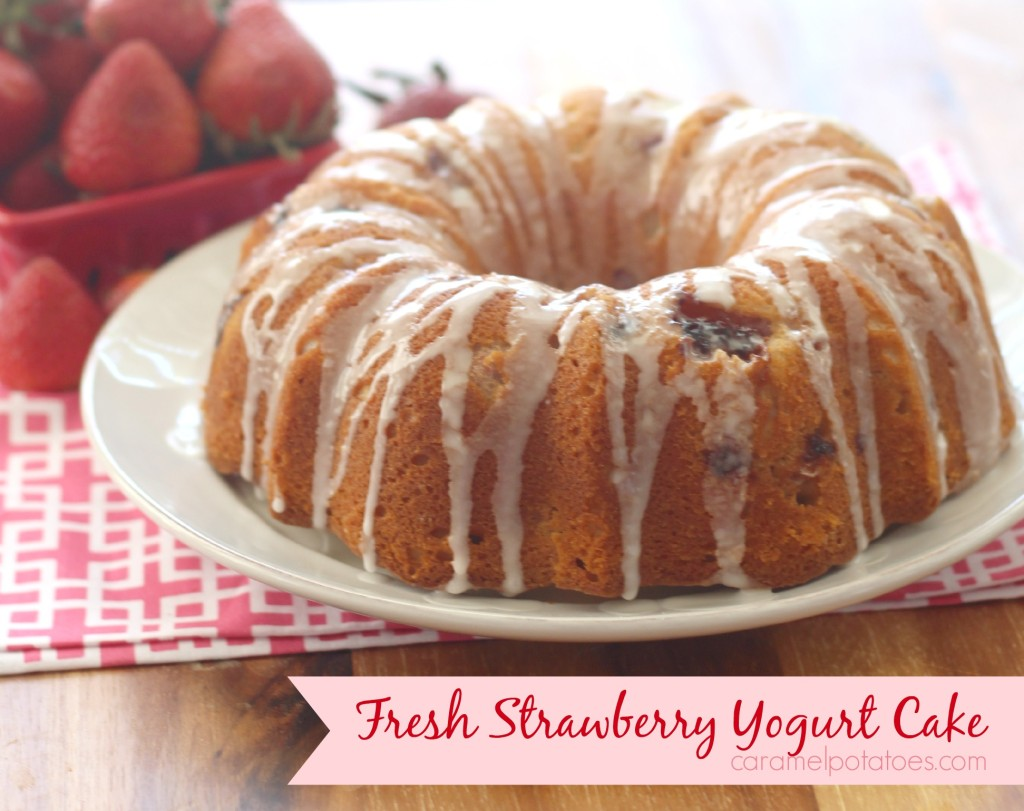 Caramel Potatoes » Fresh Strawberry Yogurt Cake