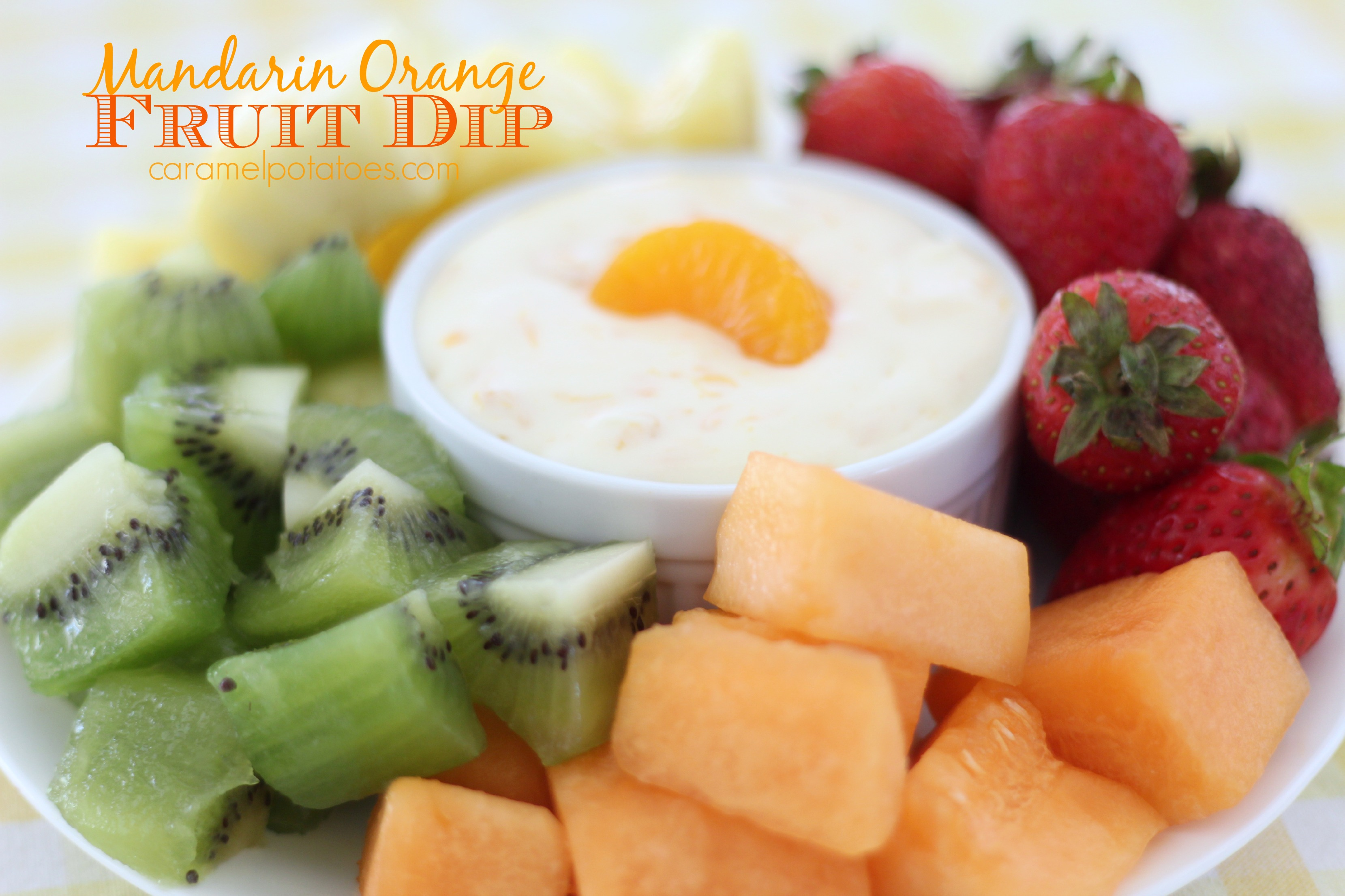 fruit dip recipe oranges are not the only fruit