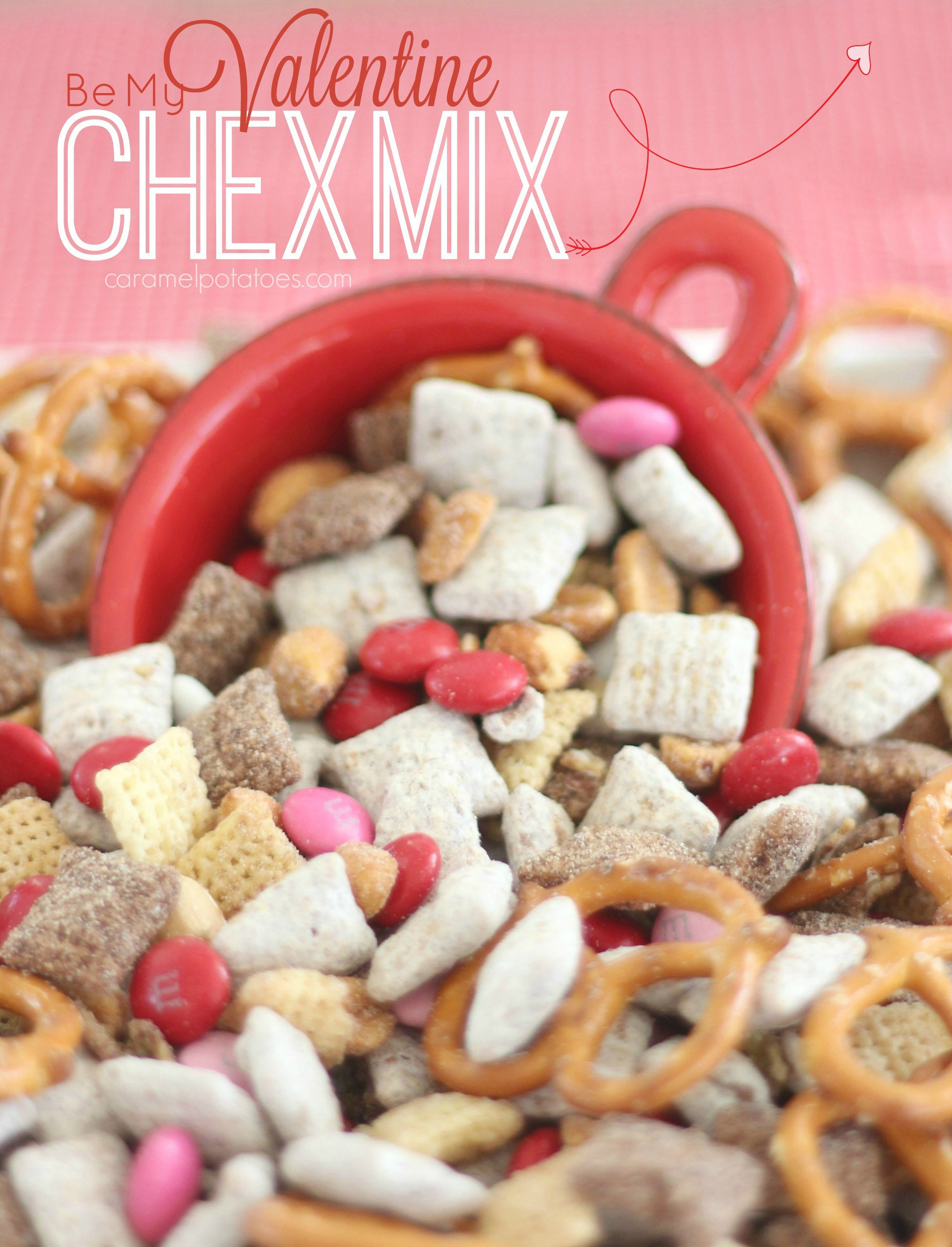 Be My Valentine Chex Mix